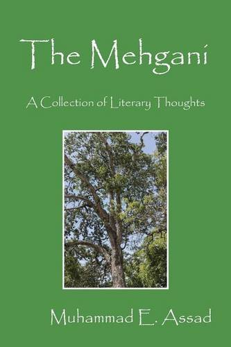 The Mehgani: A Collection of Literary Thoughts