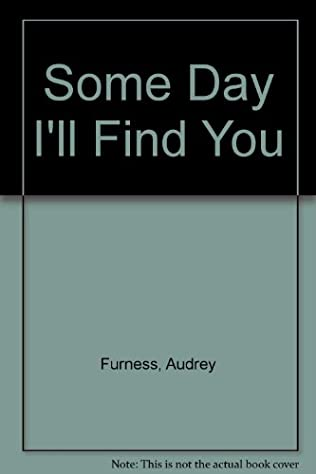 book cover of Some Day I\'ll Find You