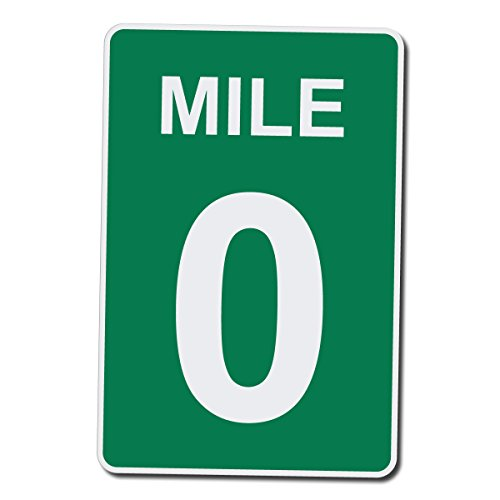 Mile Marker 0 Zero End of Route - 15 Inches Tall by 10 Inches Wide Aluminum Sign (Quantity of 1)