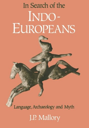 In Search of the Indo-Europeans by Thames & Hudson