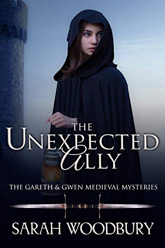 (The Unexpected Ally (The Gareth & Gwen Medieval Mysteries Book 8))