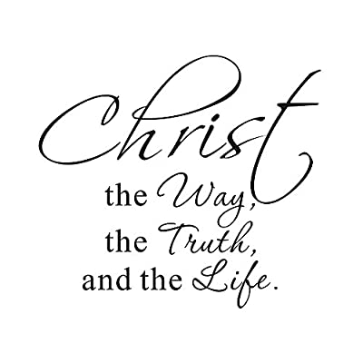 Christ the Way the Truth and the Life Home Mural DIY Quote Saying Vinyl Wall Sticker Decals Christian Bible Scripture Transfer Removable Words Lettering Uplifting