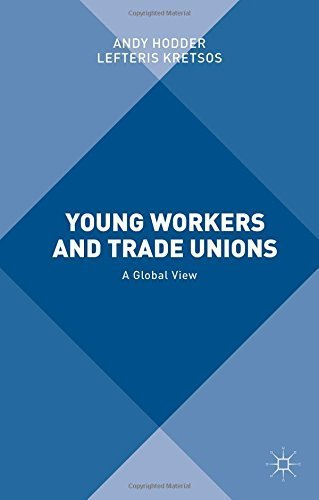 Young Workers and Trade Unions: A Global View (2015-04-29)