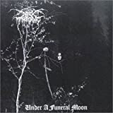 Under a Funeral Moon by Darkthrone