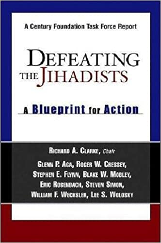 Defeating the jihadists a blueprint for action amazon defeating the jihadists a blueprint for action amazon richard a clarke glenn p aga roger w cressey stephen e flynn blake w mobley malvernweather Gallery