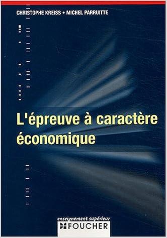 Livres L'épreuve à caractère économique pdf epub