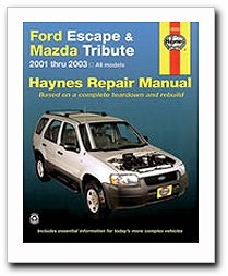 Ford Escape Manual - Ford Escape and Mazda Tribute: 2001 - 2007 (Automotive Repair Manual)