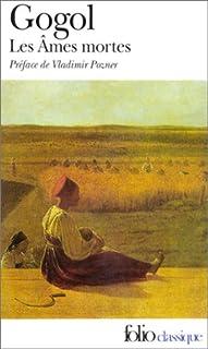 Les âmes mortes, Gogol, Nikolaï Vassilievitch
