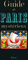Guide de Paris mystérieux par Carradec