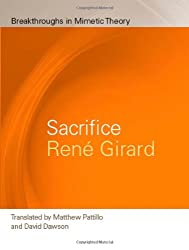 Sacrifice (Breakthroughs in Mimetic Theory)
