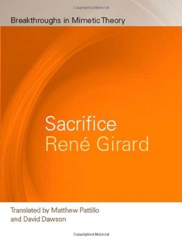 Sacrifice (Breakthroughs in Mimetic Theory) pdf epub
