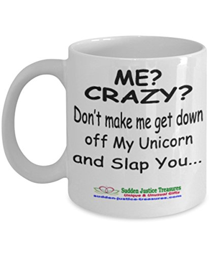 Taxi Cookie Jar (Me? Crazy? Don't Make Me Get Down Off My Unicorn And Slap You White Mug Unique Birthday, Special Or Funny Occasion Gift. Best 11 Oz Ceramic Novelty Cup for Coffee, Tea, Hot Chocolate Or Toddy)