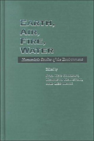 Download Earth, Air, Fire, Water: Humanistic Studies of the Environment pdf