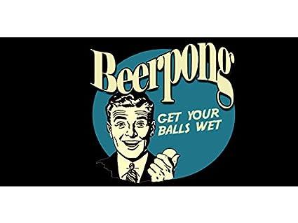 Amazon.com   bn0306 Beer Pong Get Your Balls Wet Banner Flag Sign ... 49b4f7b89