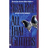 All That Glitters, Susan Kyle, 0446363626