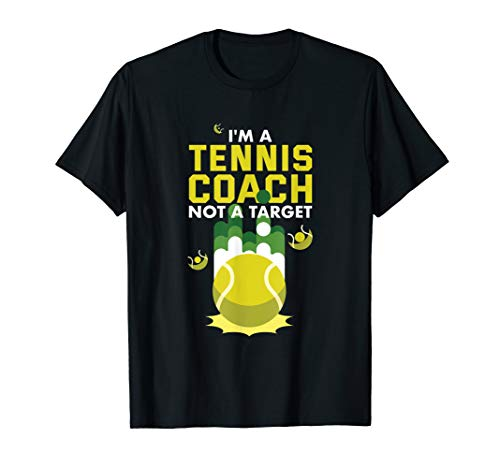 I'm a tennis coach not a target T-Shirt