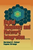 img - for Digital Telephony and Network Integration 2nd 1995. Softco edition by Keiser, Bernard E., Strange, Eugene (2013) Paperback book / textbook / text book