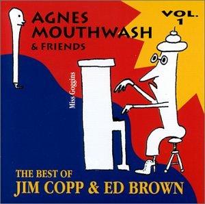 agnes-mouthwash-friends-the-best-of-jim-copp-ed-brown-vol-1