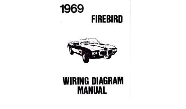 amazon.com: 1969 pontiac firebird trans am wiring diagram schematic:  automotive  amazon.com