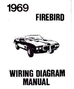Amazon.com: 1969 PONTIAC FIREBIRD TRANS AM Wiring Diagram Schematic on pontiac parts, pontiac upholstery, pontiac wheels, pontiac exhaust, pontiac transformer, pontiac interior, pontiac seats, pontiac power,