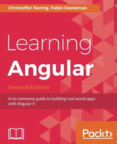 Learning Angular, 2nd Edition