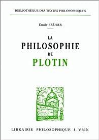 La philosophie de Plotin par Émile Brehier