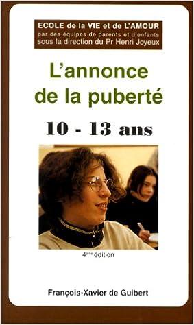 Lire un L'ANNONCE DE LA PUBERTE. 50 Questions-réponses pour les garçons et les filles de 10 à 13 ans, 3ème édition 1995 pdf epub