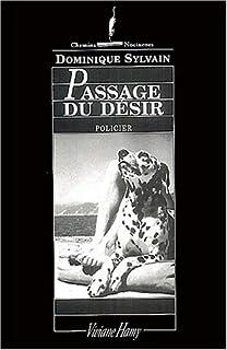 Passage du désir, Sylvain, Dominique
