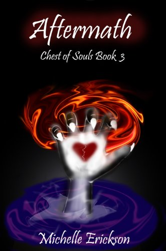Aftermath: (Epic Fantasy Series, Magic, Action & Adventure, Sword & Sorcery, Mystery, Romance, Family Saga): Chest of Souls Book 3
