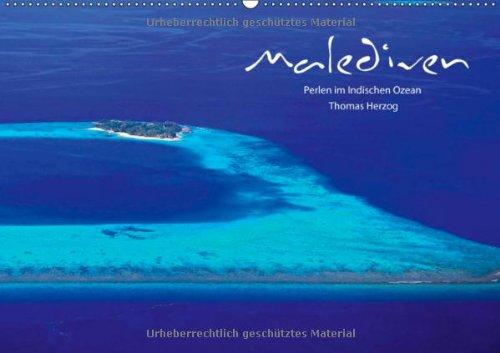 MALEDIVEN (Wandkalender 2014 DIN A3 quer): Perlen im Indischen Ozean (Monatskalender, 14 Seiten)