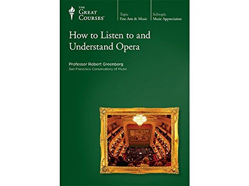 How to Listen to and Understand Opera