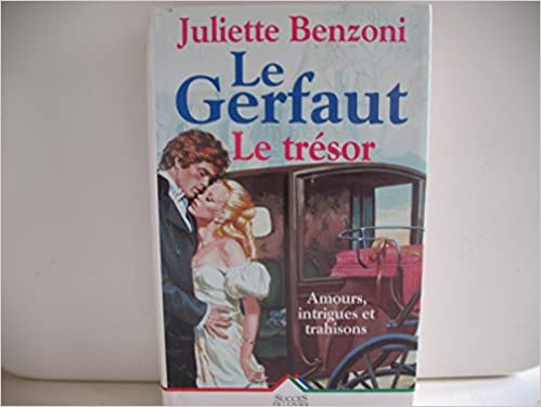 Amazon Fr Le Gerfaut Tome 3 Le Tresor Juliette
