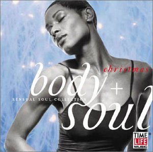 Body & Soul: Christmas - Sensual Soul Collection by Time Life Records