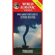 World Almanac: Extreme Weather - Tornadoes