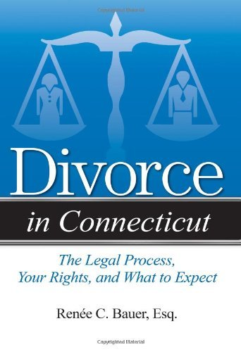 Divorce in Connecticut: The Legal Process, Your Rights, and What to Expect by Rene? C. Bauer Esq. - Shopping Connecticut Mall In
