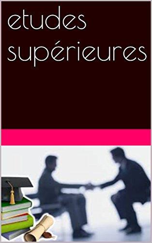 etudes supérieures (French Edition)