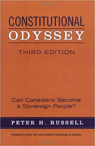 Book Constitutional Odyssey: Can Canadians Become a Sovereign People?, Third Edition