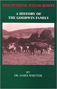 Book Discovering Welsh Roots: A History of the Goodwin Family