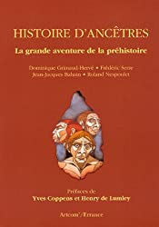 Histoire d'ancêtres : La grande aventure de la Préhistoire