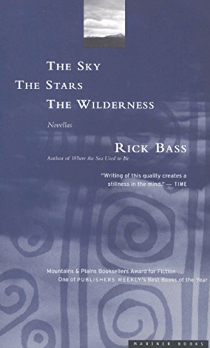 The Sky, the Stars, the Wilderness: Novellas