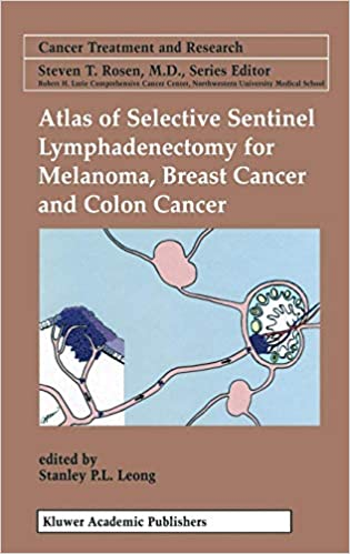 Atlas of Selective Sentinel Lymphadenectomy for Melanoma, Breast Cancer and Colon Cancer