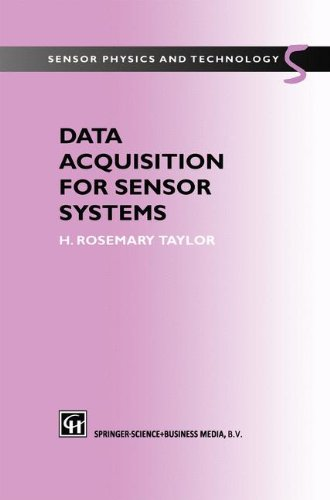 Data Acquisition for Sensor Systems (Sensor Physics and Technology, 5)