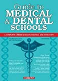 img - for PH.D. Saul Wischnitzer: Guide to Medical and Dental Schools (Paperback - Revised Ed.); 2012 Edition book / textbook / text book