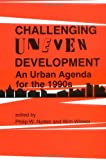 Challenging Uneven Development : An Urban Agenda for the 1990s, , 0813516595
