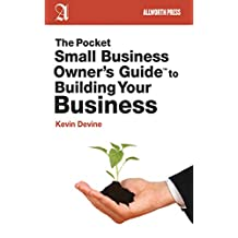 The Pocket Small Business Owner's Guide to Building Your Business (Pocket Small Business Owner's Guides)
