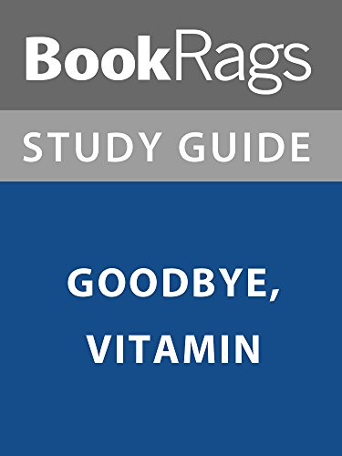 Summary & Study Guide: Goodbye, Vitamin
