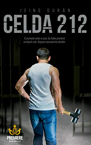 CELDA 212: Impactante novela de un hecho real ocurrido en una cárcel de Medellín, Colombia. Coproducida por Troy Buder, productor ejecutivo de la película