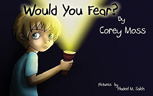 Would You Fear?