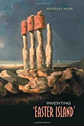 Inventing 'Easter Island'