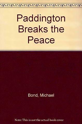 book cover of Paddington Breaks the Peace